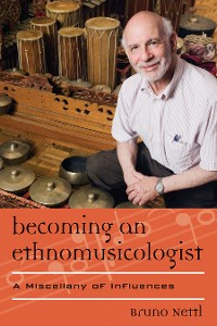 Cover Becoming an Ethnomusicologist