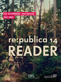 Cover re:publica Reader 2014 – Tag 3