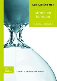 Cover Een patiënt met stress en burnout