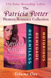 Cover Patricia Potter Western Romance Collection Volume One