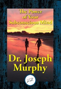 Cover The Power of Your Subconscious Mind