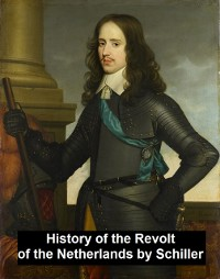 Cover History of the Revolt in the Netherlands