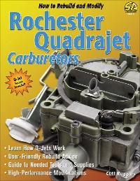 Cover How to Rebuild & Modify Rochester Quadrajet Carburetors