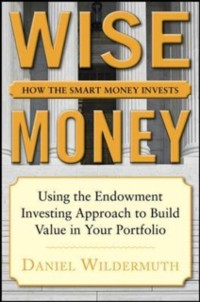 Cover Wise Money:  Using the Endowment Investment Approach to Minimize Volatility and Increase Control