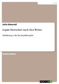 Cover Legale Herrschaft nach Max Weber