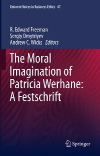Cover The Moral Imagination of Patricia Werhane: A Festschrift