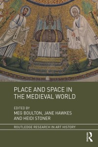 Cover Place and Space in the Medieval World