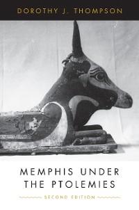 Cover Memphis Under the Ptolemies