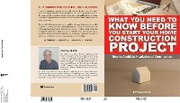 Cover What You Need To Know Before You Start Your Home Construction Project