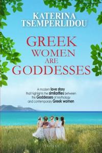 Cover Greek Women are Goddesses