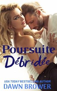 Cover Poursuite Debridee