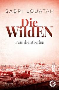 Cover Die Wilden - Familientreffen