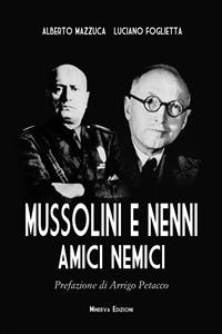 Cover Mussolini e Nenni, amici e nemici