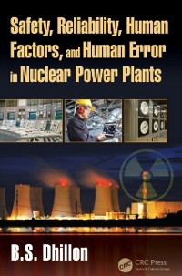 Cover Safety, Reliability, Human Factors, and Human Error in Nuclear Power Plants