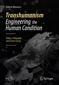 Cover Transhumanism - Engineering the Human Condition