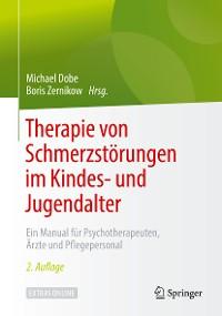 Cover Therapie von Schmerzstörungen im Kindes- und Jugendalter