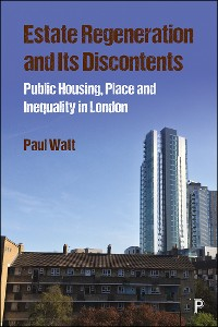 Cover Estate Regeneration and Its Discontents
