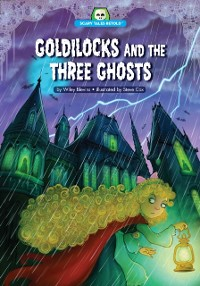 Cover Goldilocks and the Three Ghosts