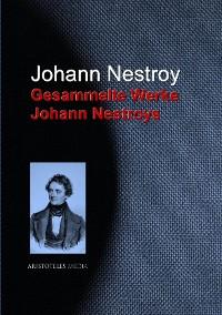 Cover Gesammelte Werke Johann Nestroys