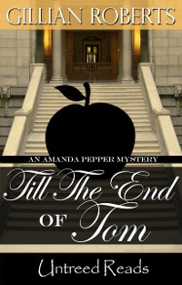 Cover Till the End of Tom (An Amanda Pepper Mystery, #12)