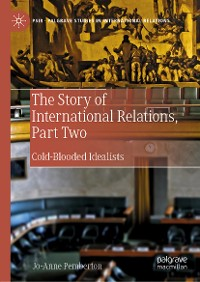Cover The Story of International Relations, Part Two