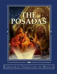 Cover Posadas: Christmas Tradition of Mexico