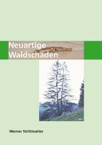 Cover Neuartige Waldschäden