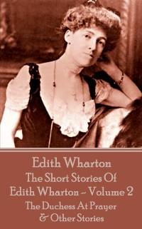 Cover Short Stories Of Edith Wharton - Volume II