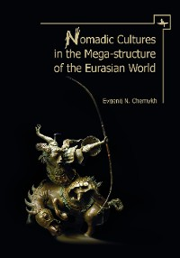 Cover Nomadic Cultures in the Mega-Structure of the Eurasian World
