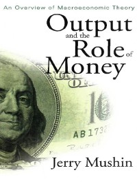 Cover Output and the Role of Money