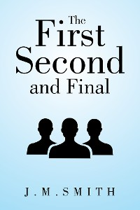 Cover The First, Second, and Final