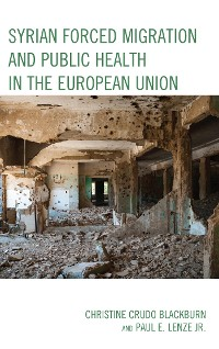 Cover Syrian Forced Migration and Public Health in the European Union