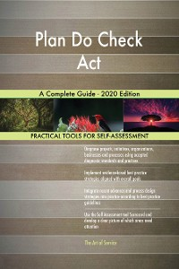 Cover Plan Do Check Act A Complete Guide - 2020 Edition