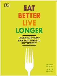 Cover Eat Better, Live Longer