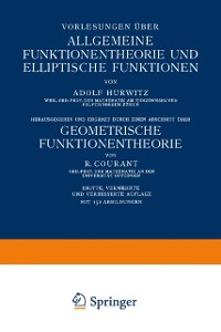 Cover Vorlesungen uber Allgemeine Funktionentheorie und Elliptische Funktionen