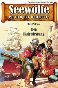 Cover Seewölfe - Piraten der Weltmeere 491