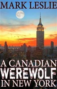 Cover A Canadian Werewolf in New York