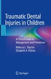 Cover Traumatic Dental Injuries in Children