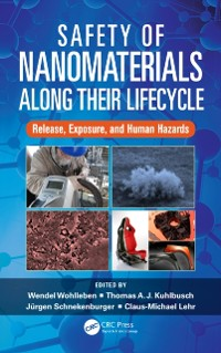 Cover Safety of Nanomaterials along Their Lifecycle