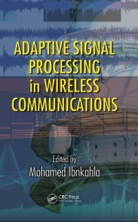Cover Adaptive Signal Processing in Wireless Communications