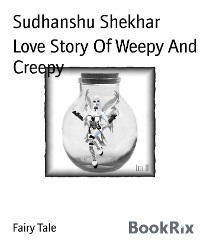 Cover Love Story Of Weepy And Creepy