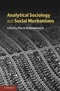 Cover Analytical Sociology and Social Mechanisms