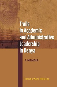 Cover Trails in Academic and Administrative Leadership in Kenya