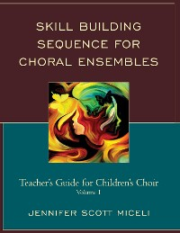 Cover Skill Building Sequence for Choral Ensembles