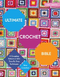 Cover Ultimate Crochet Bible