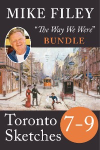 Cover Mike Filey's Toronto Sketches, Books 7-9