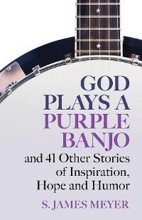 Cover God Plays a Purple Banjo