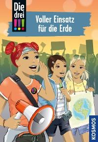 Cover Die drei !!!, 83, Voller Einsatz für die Erde (drei Ausrufezeichen)