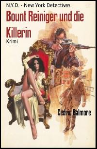 Cover Bount Reiniger und die Killerin