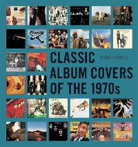 Cover Classic Album Covers of the 1970s